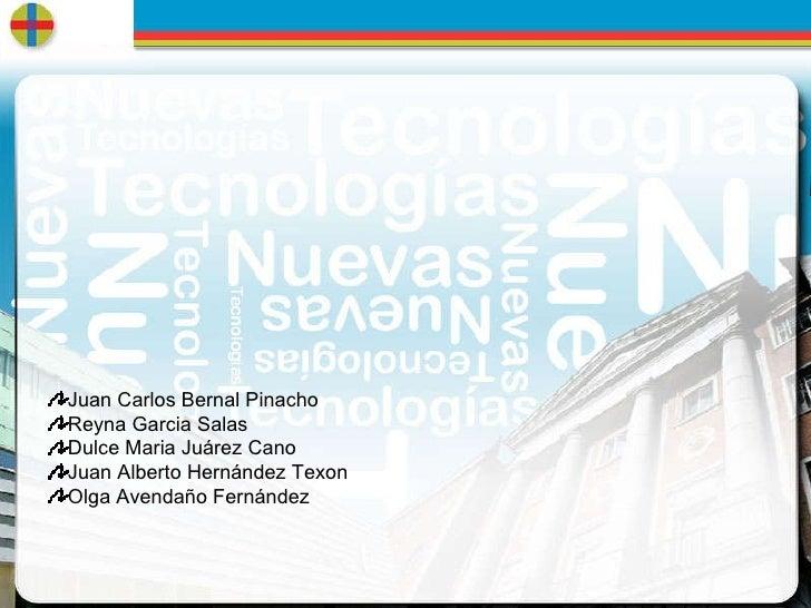n u e v a s  t e c n o l o g í a s  y  la  e v a l u a c i ó n <ul><li>Juan Carlos Bernal Pinacho </li></ul><ul><li>Reyna ...