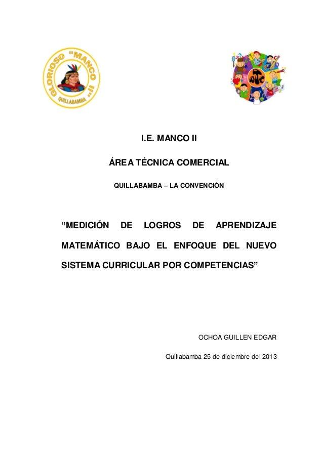 """I.E. MANCO II ÁREA TÉCNICA COMERCIAL QUILLABAMBA – LA CONVENCIÓN  """"MEDICIÓN  DE  LOGROS  DE  APRENDIZAJE  MATEMÁTICO BAJO ..."""