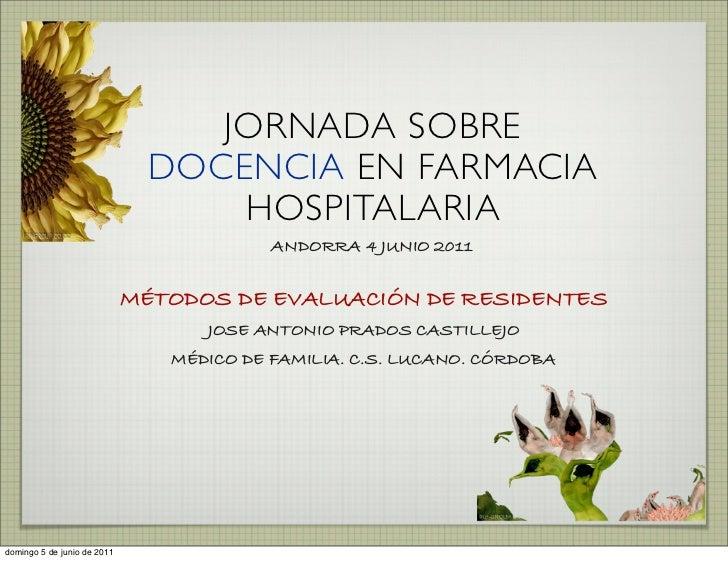 JORNADA SOBRE                               DOCENCIA EN FARMACIA                                   HOSPITALARIA           ...