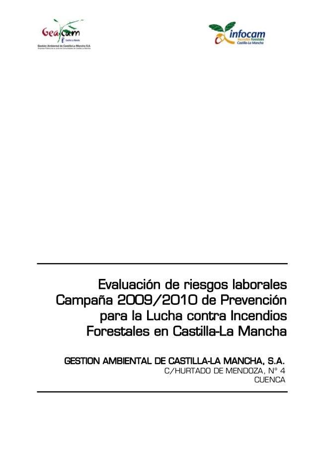 Evaluación de riesgos laborales Campaña 2009/2010 de Prevención para la Lucha contra Incendios Forestales en Castilla-La M...