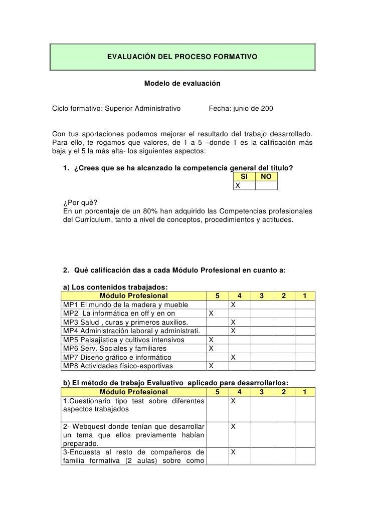 EVALUACIÓN DEL PROCESO FORMATIVO<br />Modelo de evaluación<br />Ciclo formativo: Superior AdministrativoFecha: junio de 20...