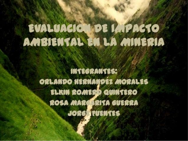 evaluacion de impacto ambiental en la mineria