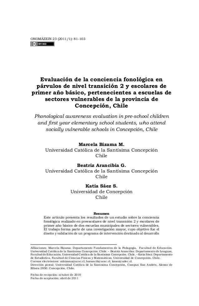 81ONOMÁZEIN 23 (2011/1): 81-103Afiliaciones: Marcela Bizama: Departamento Fundamentos de la Pedagogía, Facultad de Educaci...