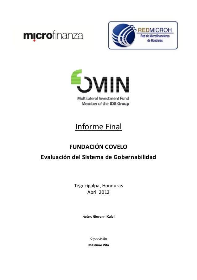 Informe Final         FUNDACIÓN COVELOEvaluación del Sistema de Gobernabilidad           Tegucigalpa, Honduras            ...