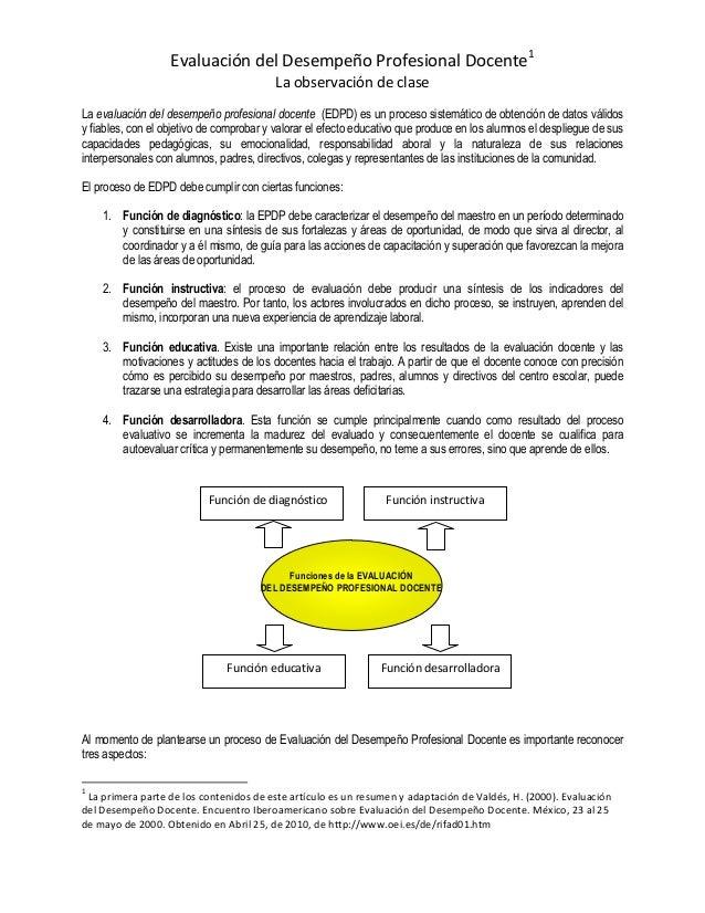 Evaluación del Desempeño Profesional Docente1 La observación de clase La evaluación del desempeño profesional docente (EDP...