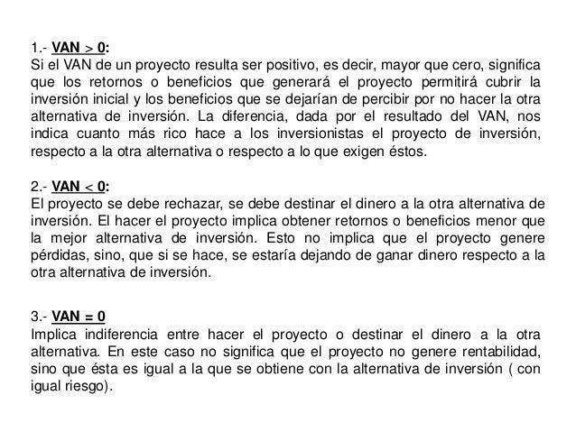 2.- TASA INTERNA DE RETORNO ( TIR )La TIR implica determinar la rentabilidad que genera el proyecto, en formaperiódica.Se ...
