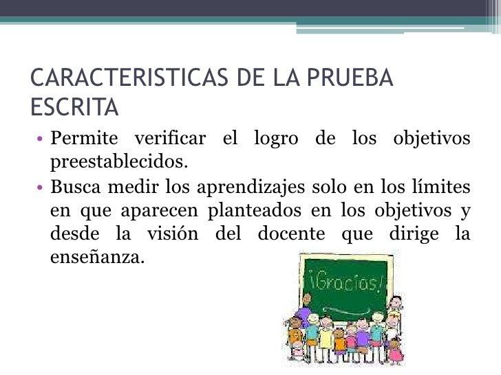 • Constituye un instrumento al servicio de la  evaluación, por cuanto aporta información que  le sirve al educador para su...