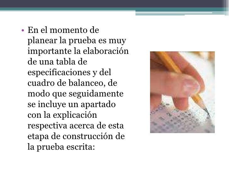 TABLA DE ESPECIFICACIONES• Una tabla de  especificaciones  representa la forma en  que la prueba será  diseñada, es un pla...