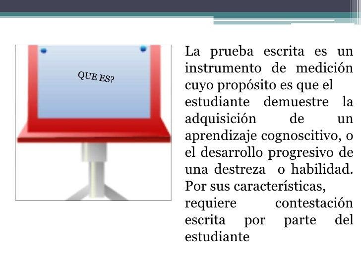 VALIDEZ DE CONTENIDO DE LA PRUEBA• Una pregunta que debe plantearse el docente  cuando elabora la prueba es ¿hasta qué  pu...