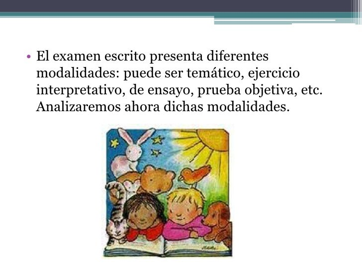 El examen temático• El examen temático consiste en presentar al alumno  un tema para desarrollarlo, junto con ciertas  ori...