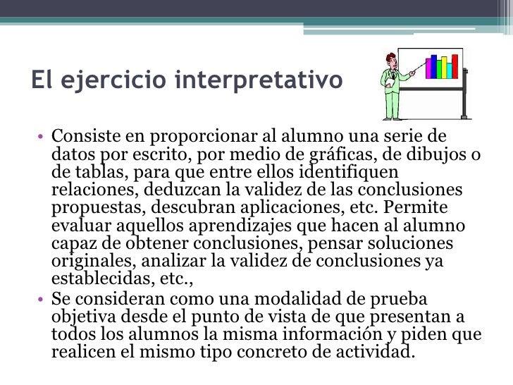 • Este tipo de pruebas se utiliza cuando se pretende medir:• La capacidad para reconocer si una información es  pertinente...