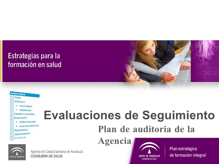 Evaluaciones de Seguimiento Plan de auditoria de la Agencia