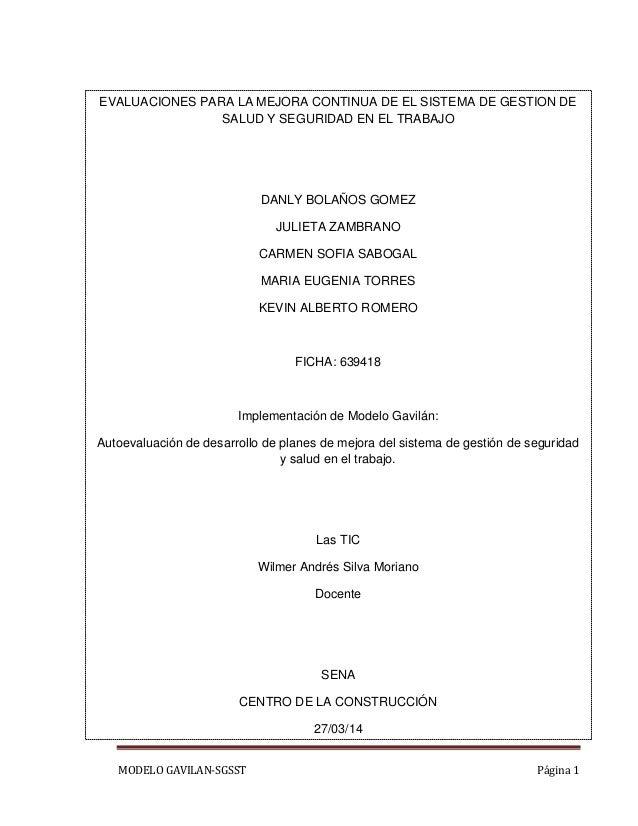 MODELO GAVILAN-SGSST Página 1 EVALUACIONES PARA LA MEJORA CONTINUA DE EL SISTEMA DE GESTION DE SALUD Y SEGURIDAD EN EL TRA...