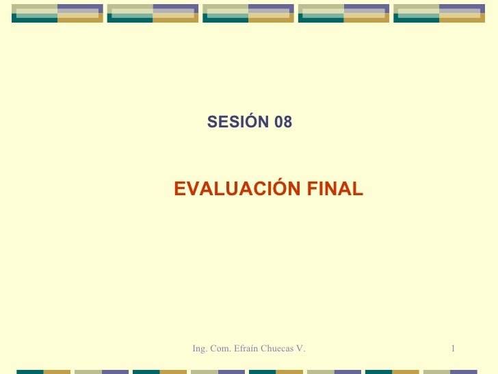 SESIÓN 08 EVALUACIÓN FINAL
