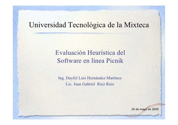Universidad Tecnológica de la Mixteca           Evaluación Heurística del         Software en línea Picnik           Ing. ...