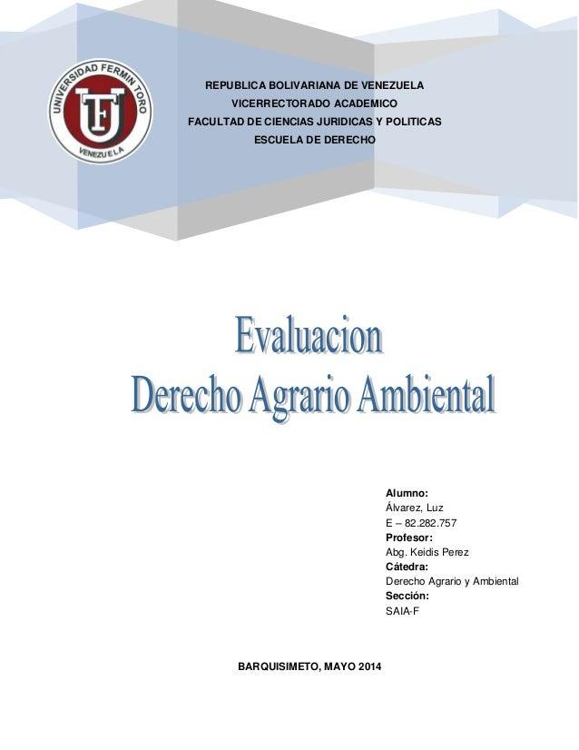 REPUBLICA BOLIVARIANA DE VENEZUELA VICERRECTORADO ACADEMICO FACULTAD DE CIENCIAS JURIDICAS Y POLITICAS ESCUELA DE DERECHO ...