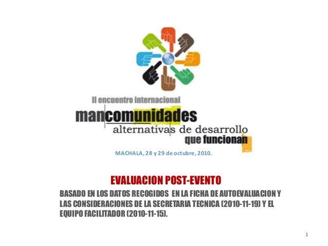 1 BASADO EN LOS DATOS RECOGIDOS EN LA FICHA DE AUTOEVALUACION Y LAS CONSIDERACIONES DE LA SECRETARIA TECNICA (2010-11-19) ...