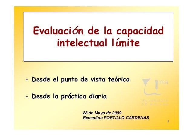 ó  Evaluación de la capacidad                    í       intelectual límite- Desde el punto de vista teórico- Desde la prá...