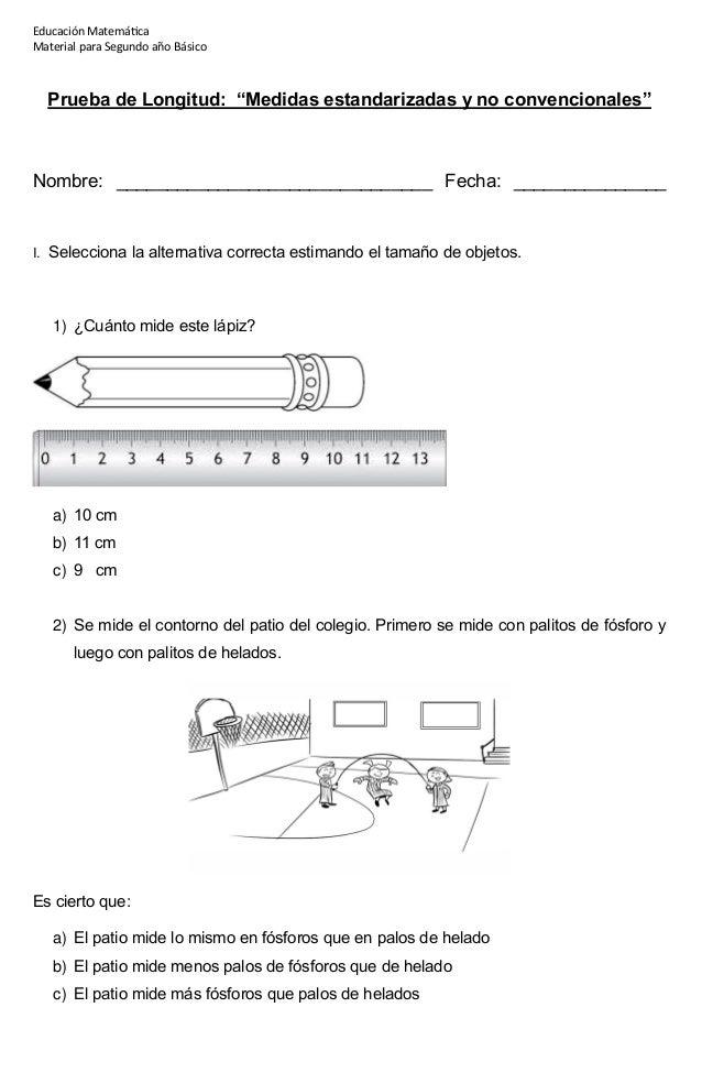 """Educación Matemática Material para Segundo año Básico Prueba de Longitud: """"Medidas estandarizadas y no convencionales"""" Nom..."""