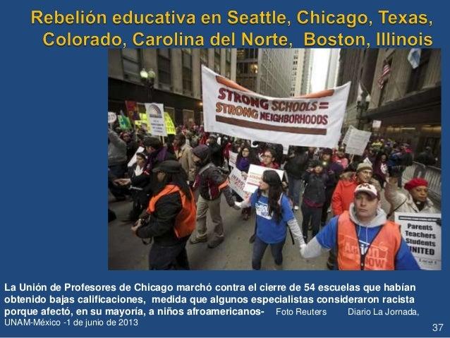 La Unión de Profesores de Chicago marchó contra el cierre de 54 escuelas que habían obtenido bajas calificaciones, medida ...