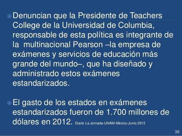 Denuncian que la Presidente de Teachers College de la Universidad de Columbia, responsable de esta política es integrante...