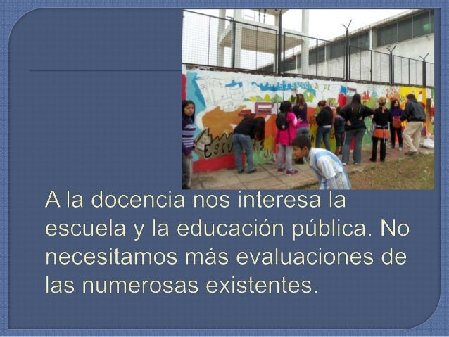 1) Democratización del sistema educativo: Para generar espacios no verticalistas ni jerárquicos, sino de coordinación y ev...