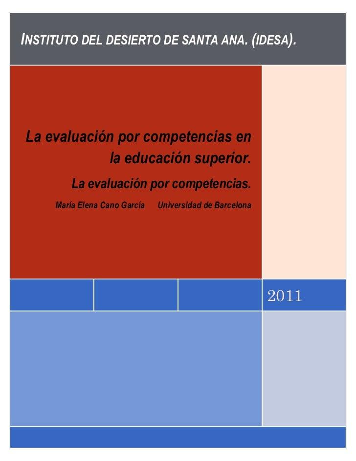 Instituto del desierto de santa ana. (idesa).2011La evaluación por competencias en la educación superior.La evaluación por...