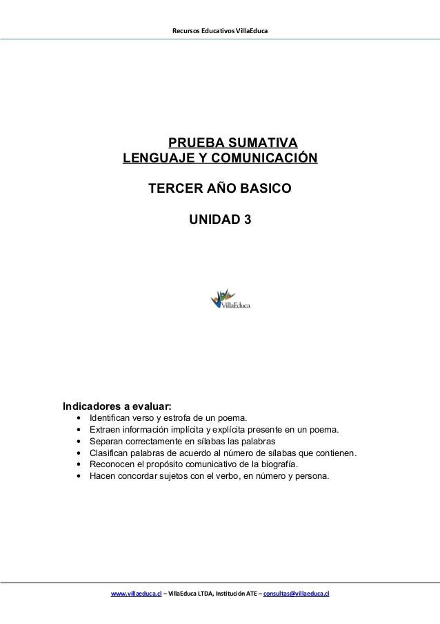 Recursos Educativos VillaEduca PRUEBA SUMATIVA LENGUAJE Y COMUNICACIÓN TERCER AÑO BASICO UNIDAD 3 Indicadores a evaluar: •...