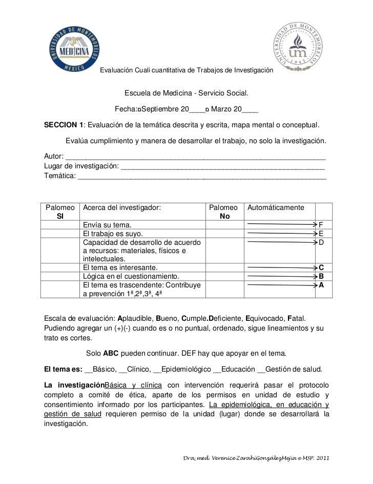 Evaluación Cuali cuantitativa de Trabajos de Investigación                        Escuela de Medicina - Servicio Social.  ...