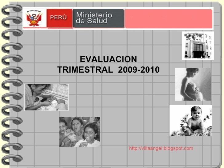 EVALUACION TRIMESTRAL  2009-2010 http://villaangel.blogspot.com