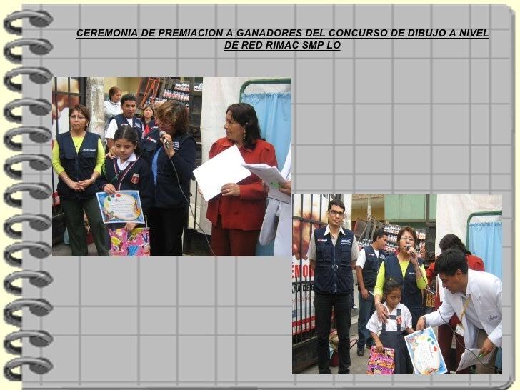 CEREMONIA DE PREMIACION A GANADORES DEL CONCURSO DE DIBUJO A NIVEL DE RED RIMAC SMP LO