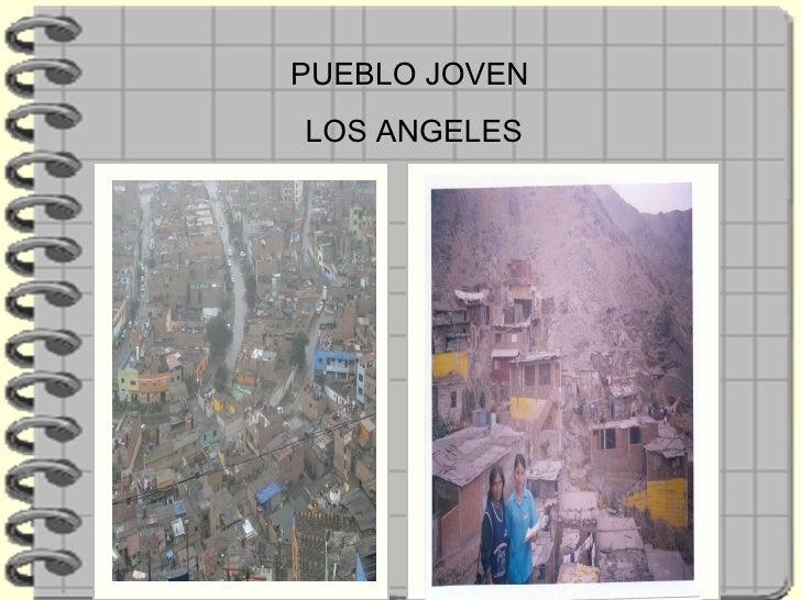 PUEBLO JOVEN LOS ANGELES