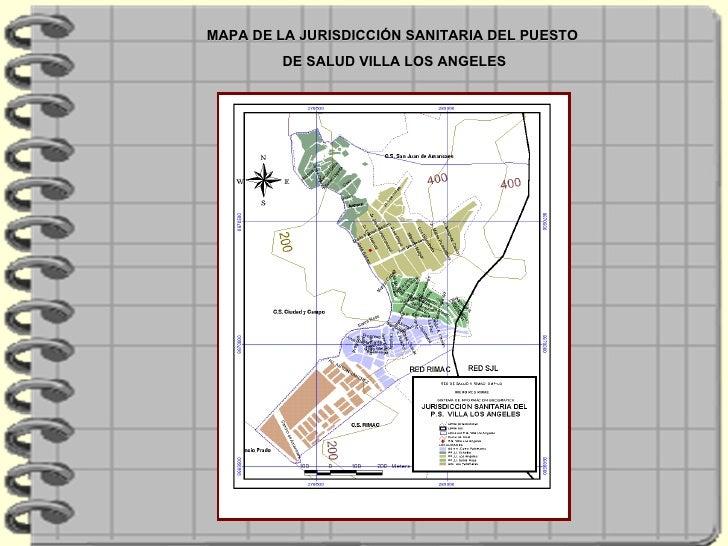 MAPA DE LA JURISDICCIÓN SANITARIA DEL PUESTO DE SALUD VILLA LOS ANGELES