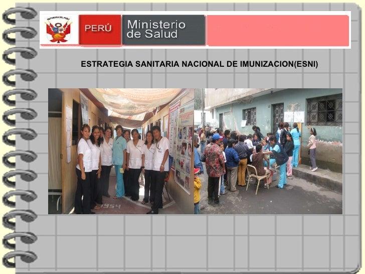 ESTRATEGIA SANITARIA NACIONAL DE IMUNIZACION(ESNI)