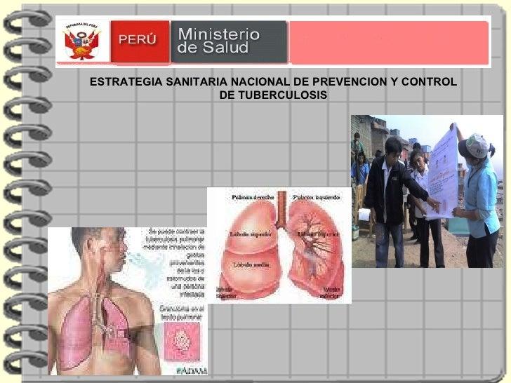 ESTRATEGIA SANITARIA NACIONAL DE PREVENCION Y CONTROL DE TUBERCULOSIS
