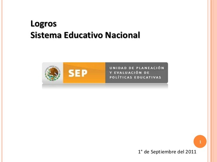 LogrosSistema Educativo Nacional                                                     1                         1° de Septi...