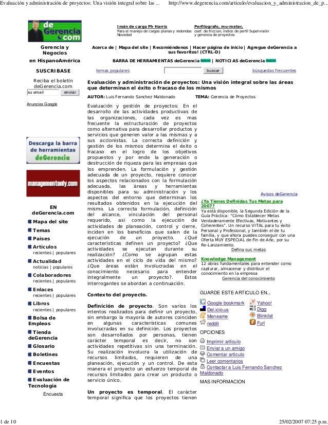 Evaluación y administración de proyectos: Una visión integral sobre las ...         http://www.degerencia.com/articulo/eva...