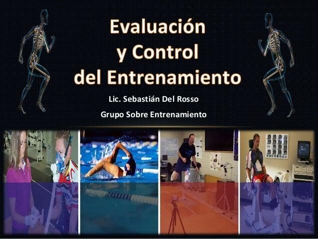 Lic. Sebastián Del Rosso Grupo Sobre Entrenamiento