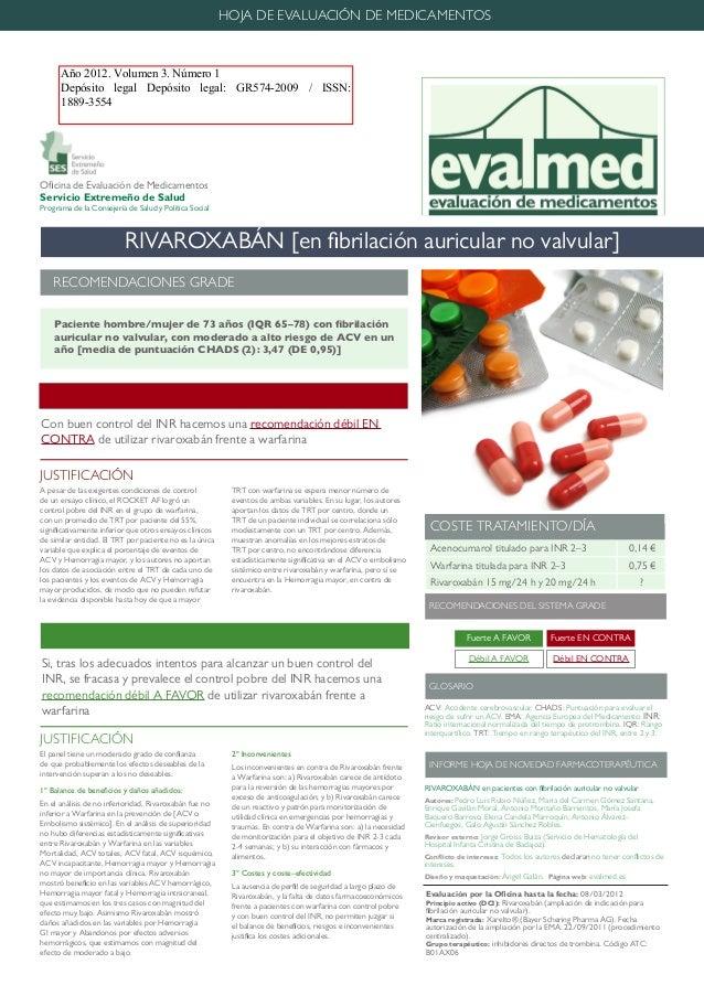 RIVAROXABÁN [en fibrilación auricular no valvular] Oficina de Evaluación de Medicamentos Servicio Extremeño de Salud Progr...