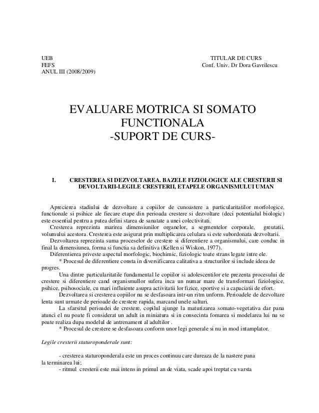 UEB TITULAR DE CURS FEFS Conf. Univ. Dr Dora Gavrilescu ANUL III (2008/2009) EVALUARE MOTRICA SI SOMATO FUNCTIONALA -SUPOR...