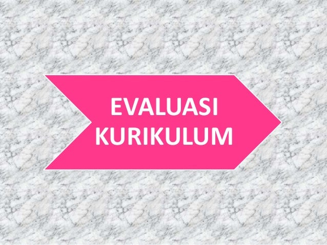 EVALUASIKURIKULUM