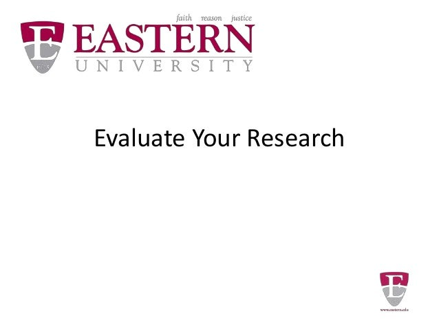 Evaluate Your Research