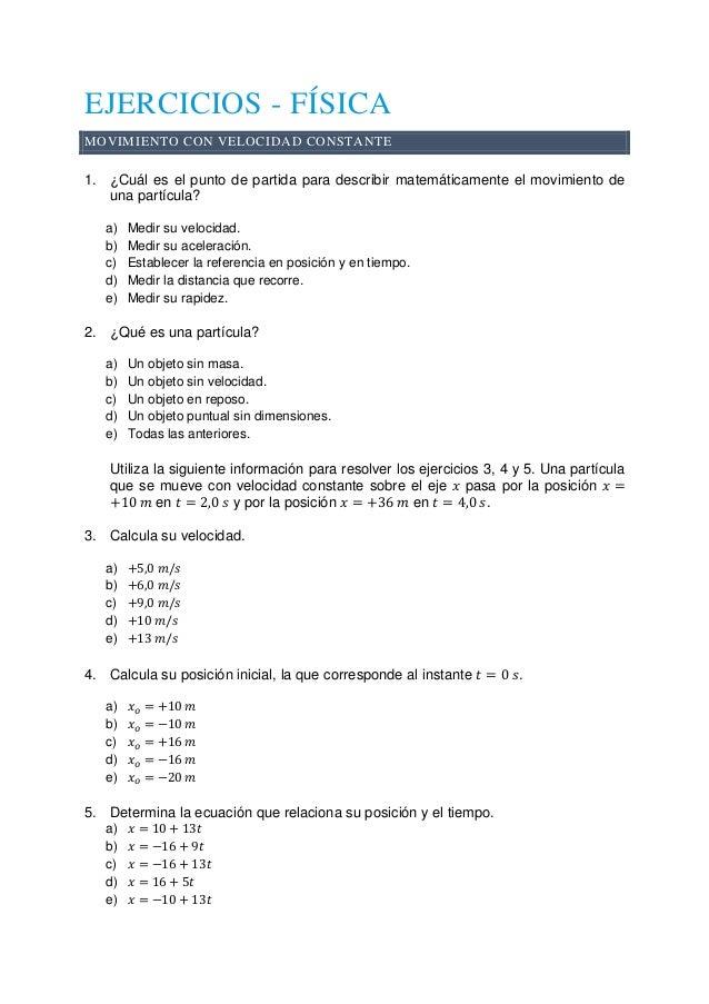 EJERCICIOS - FÍSICA MOVIMIENTO CON VELOCIDAD CONSTANTE 1. ¿Cuál es el punto de partida para describir matemáticamente el m...
