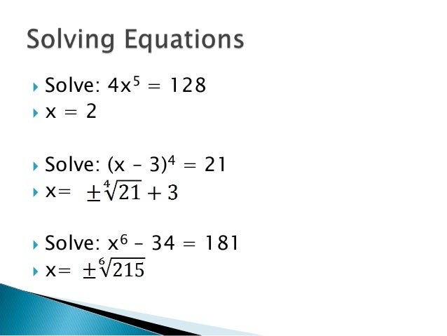 Evaluate Nth Roots And Use Rational Exponents