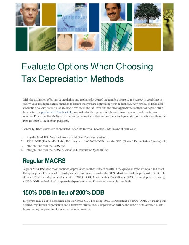 Evaluate Options When Choosing  Tax Depreciation Methods  With the expiration of bonus depreciation and the introduction o...