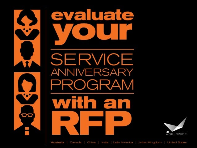evaluate  your  SERVICE Anniversary  Program  with an  RFP  Australia | Canada | China | India | Latin America | United Ki...
