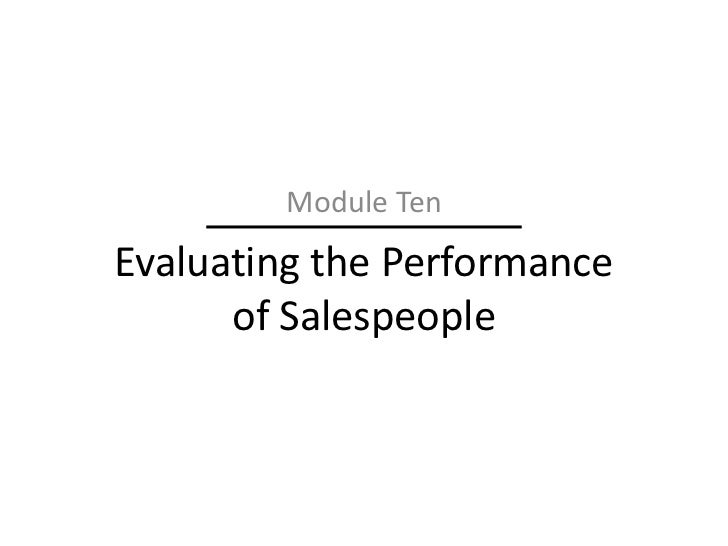 Module TenEvaluating the Performance      of Salespeople