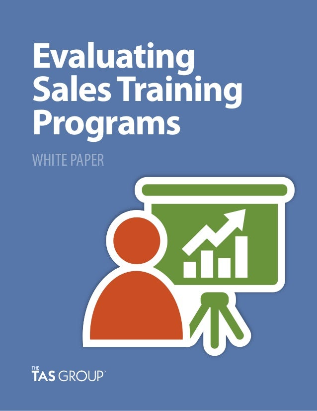 Evaluating SalesTraining Programs WHITE PAPER