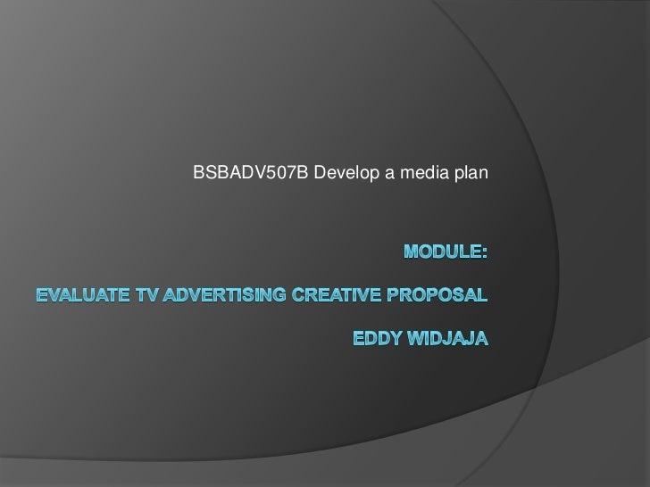 BSBADV507B Develop a media plan