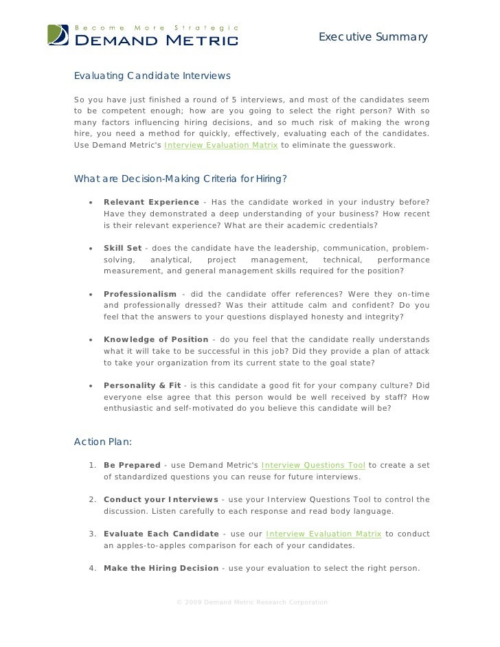 Executive SummaryEvaluating Candidate InterviewsSo you have just finished a round of 5 interviews, and most of the candida...